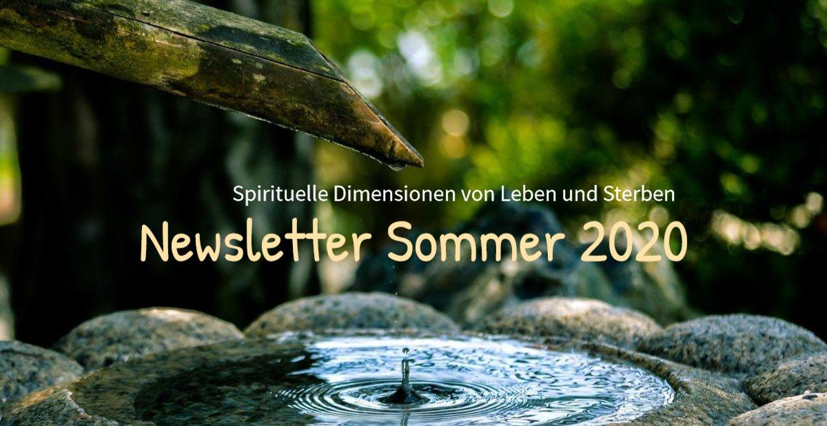 Newsletter Juni 2020. Spirituelle Dimensionen von Leben und Sterben