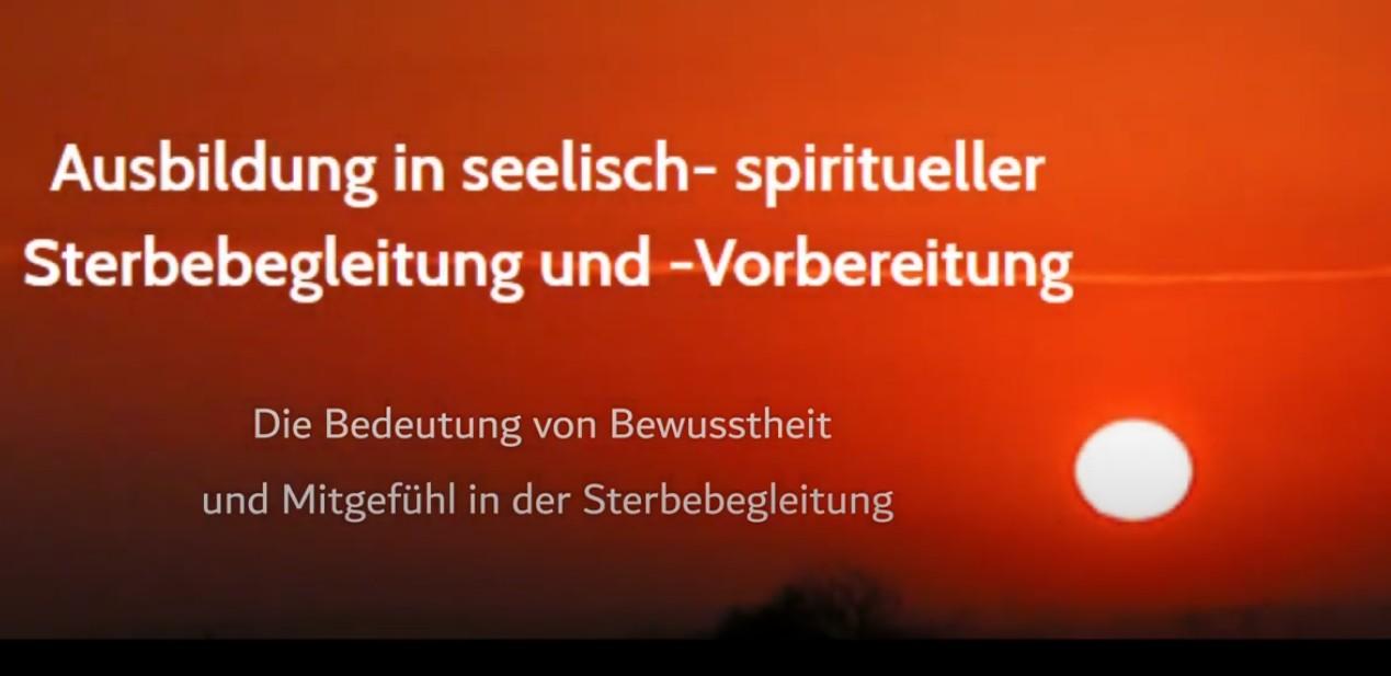 Video. Spirituelle Sterbebegleitung