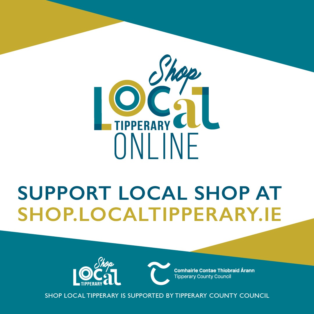 Shop local you can shop local at shop.localtipperary.ie
