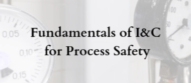Fundamentals of I&C for Process Safety