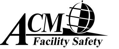 ACM Facility Safety