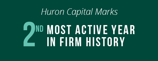 Huron Capital celebrates 20th anniversary year with record number of deals closed in 2019