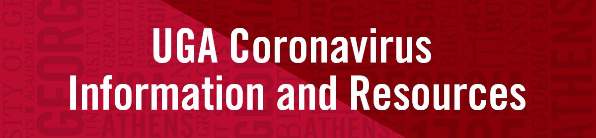 UGA Coronavirus Information and Resources