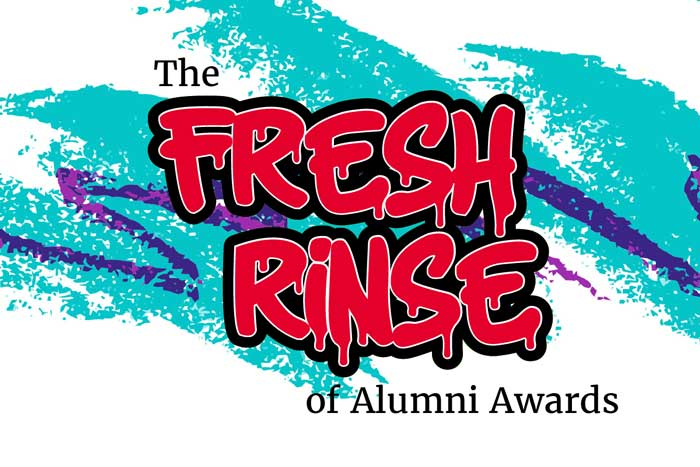 The Fresh Rinse of Alumni Awards