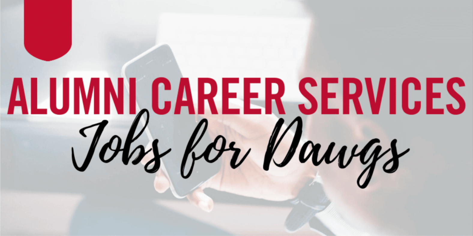 Alumni Career Services - Jobs for Dawgs