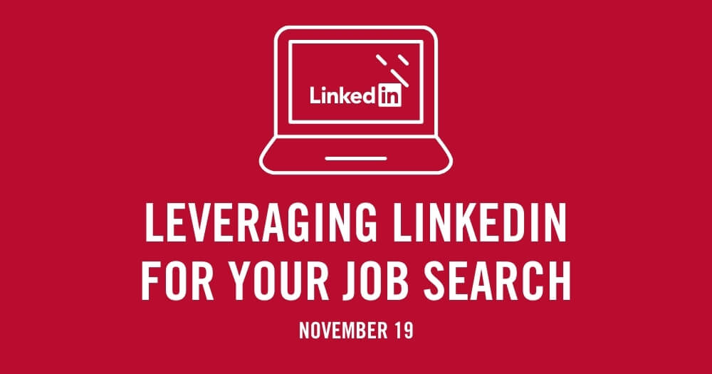 Leveraging LinkedIn for Your Job Search - November 19