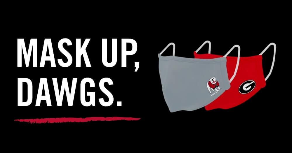 Mask up, Dawgs.